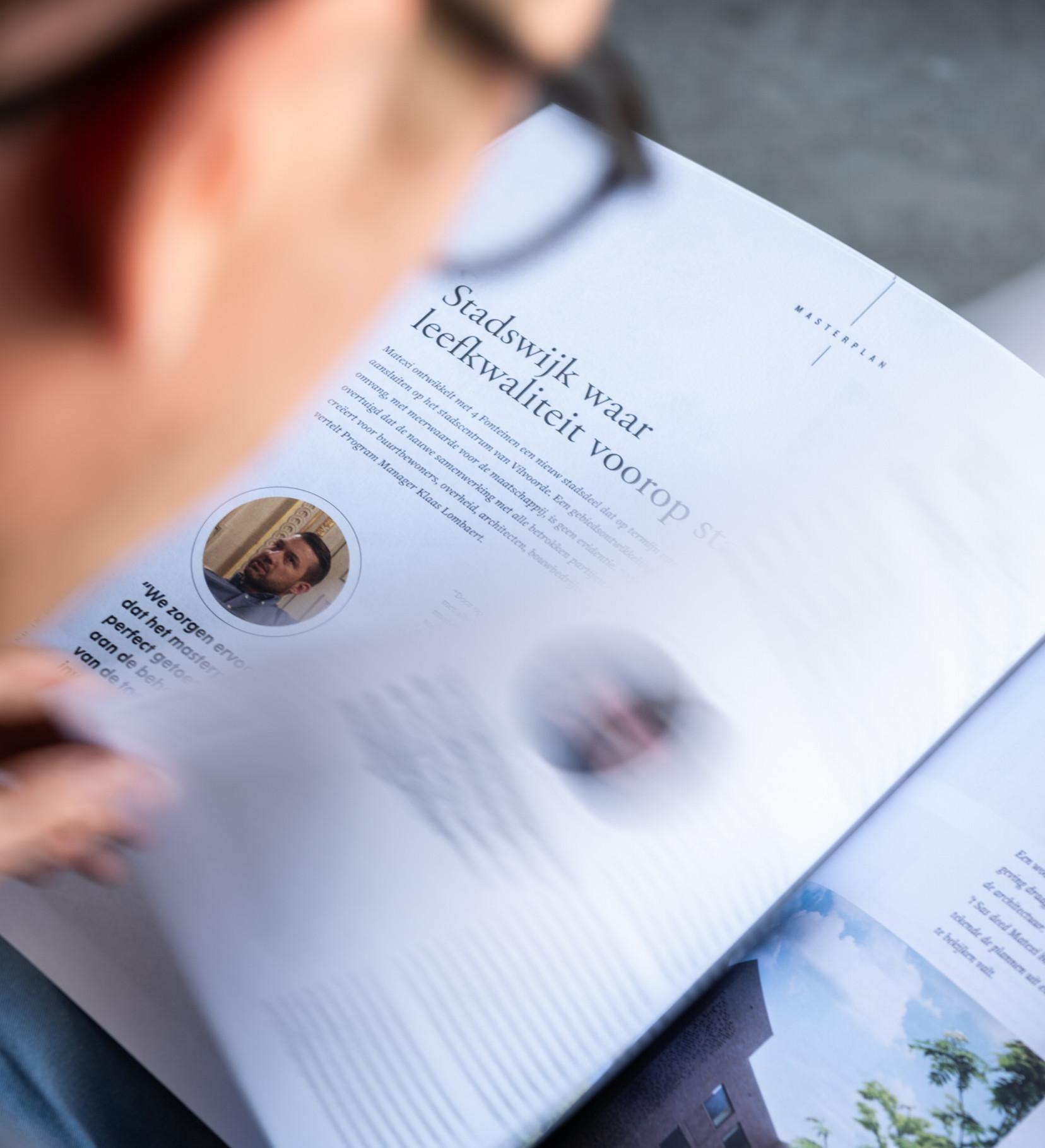 Voor het vastgoedproject 4 Fonteinen van Matexi creëerden we 4 edities van een magazine om de omwonenden te informeren.