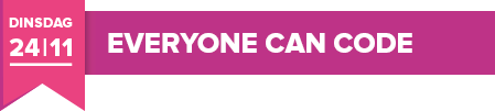 Dinsdag 24 november 2020 - Everyone can code