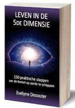 Evelyne Desouter, e-code, leven in vijfde dimensie
