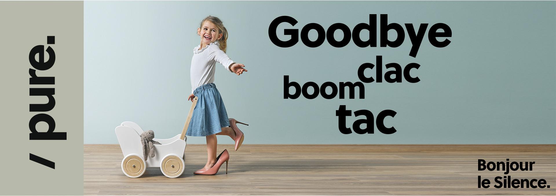 Banner enfant à talons, Goodbye clac boom tac, Bonjour le silence